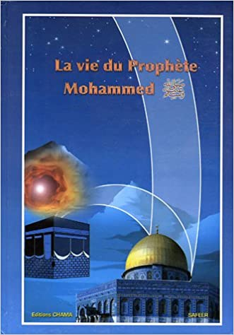 Livre La vie du Prophète Mohammed pdf ebook
