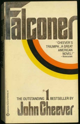 Falconer (1977) (Book) written by John Cheever