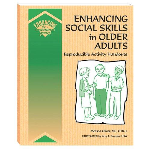 Enhancing Social Skills in Older Adults: Reproducible Activity Handouts