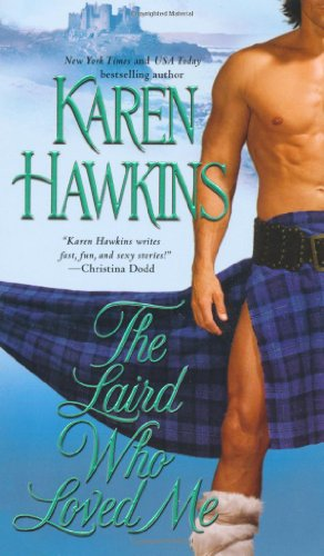 The Laird Who Loved Me (The MacLean Curse Series)
