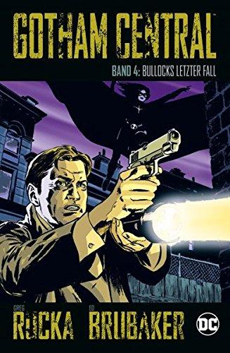 Gotham Central: Bd. 4: Bullocks letzter Fall