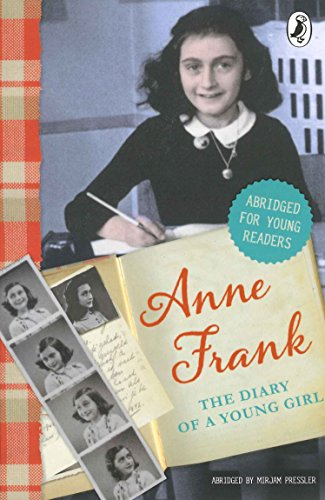 The Diary of Anne Frank (Abridged for young readers) (The Diary Of A Young Girl Novel)