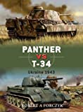 Front cover for the book Panther vs T-34: Ukraine 1943 (Duel) by Robert Forczyk