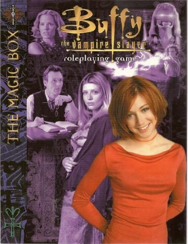 Buffy The Vampire Slayer Rpg - Magic Box, The (Buffy RPG)