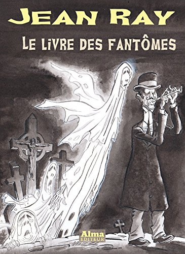 Le livre des fantômes (Jean Ray) (French Edition)
