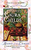 Agony of the Leaves, Laura Childs, 0425251969