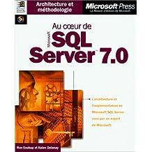 au coeur de sql server 7. 0 (avec cd-rom)