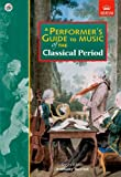 img - for A Performer's Guide to Music of the Classical Period (Performer's Guides (ABRSM)) book / textbook / text book