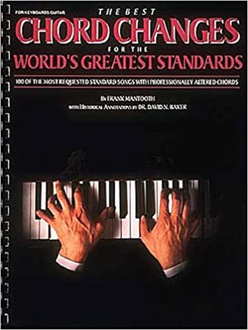 The Best Chord Changes For The Worlds Greatest Standards Frank