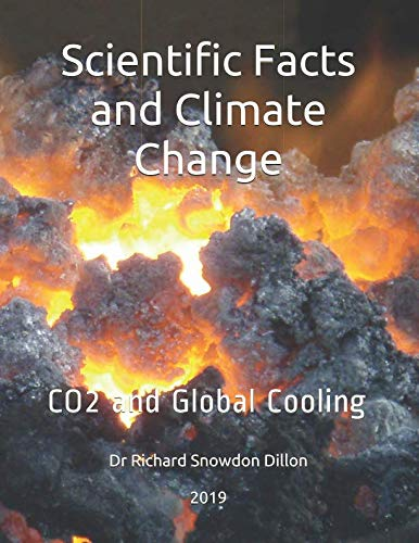Scientific Facts and Climate Change: CO2 and Global Cooling .....authors name....2019