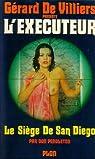 L'Exécuteur, tome 14 : Le siège de San Diego par Pendleton