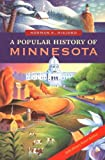 Front cover for the book A Popular History of Minnesota by Norman K. Risjord