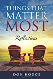 Things That Matter Most, Don Hodge, 1499670133
