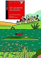 Un Cocodrilo Sin Dientes (Ala Delta - Serie