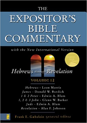 The Expositor's Bible Commentary (Vol 12) Hebrews through
