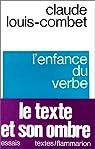 L'enfance du verbe par Louis-Combet