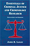 Book cover image for Essentials of Criminal Justice and Criminology Research: Explanations and Exercises