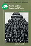 World War II : Roots and Causes, Eubank, Keith, 0669249696