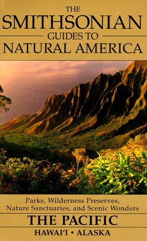 The Pacific: Hawaii & Alaska (Smithsonian Guides to Natural - Full Avenue Site