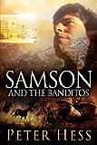 Samson and the Banditos, Peter Hess, 1600345050