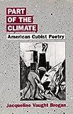 Part of the Climate, Jacqueline Vaught Brogan, 0520068483