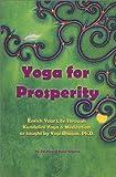 Yoga for Prosperity, Siri Kirpal Kauer Khalsa, 0965552330