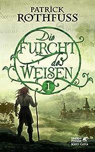 Die Furcht des Weisen / Band 1: Die Königsmörder-Chronik. Zweiter Tag