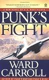 Punk's Fight, Ward Carroll, 0451211499