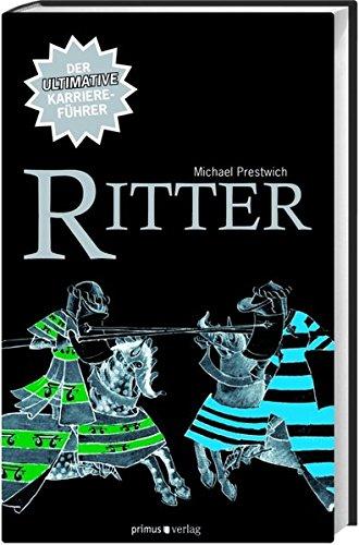 Ritter: Der ultimative Karriereführer