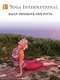 Daily Pranams for Pitta