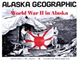 World War II in Alaska, L. J. Campbell, 1566610281