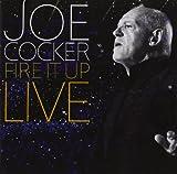 Joe Cocker: Fire It Up-Live (Audio CD)