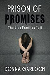 Prison of Promises: The Lies Families Tell Paperback