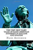 The Very Best Fairy Tales of Hans Christian Andersen in English and Spanish, Hans Christian Andersen, 1494790203