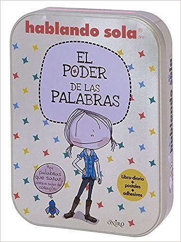 Kit Hablando sola. El poder de las palabras Oniro juvenil: Amazon.es: Daniela Rivera Zacarías: Libros