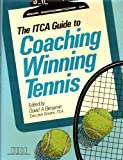 The ITCA Guide to Coaching Winning Tennis, Benjamin, David, 0135079551