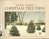 Christmas Tree Farm, Sandra Jordan, 0531086496