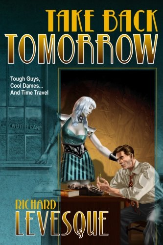 Take Back Tomorrow (Thieves In Time Costumes)