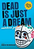 Dead Is Just a Dream, Marlene Perez, 0544336348
