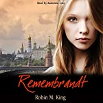 Remembrandt | Robin King