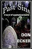 Past Sins, Don Ecker, 0975264508