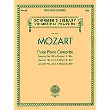 Mozart - 3 Piano Concertos: Schirmer's Library of Musical Classics, Vol. 4481 Two Pianos, Four Hands