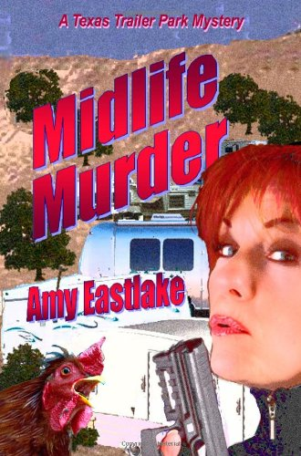 Download Midlife Murder: A Texas Trailer Park Mystery PDF