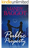 Public Property: A cosy romantic feel-good novel with lots of takeout food (Freya Johnson Book 2)