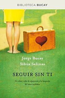 Seguir sin ti e-books par Jorge Bucay