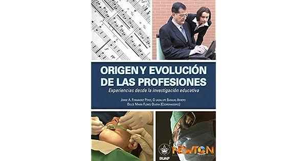 Amazon.com: Origen y evolución de las profesiones. (Spanish ...