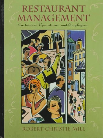 Restaurant Management: Customers, Operations, and Employees