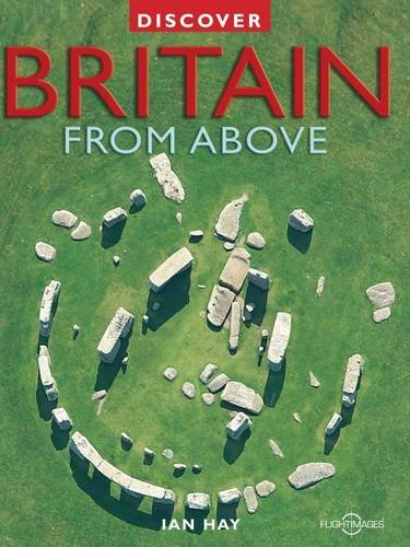 Discover Britain from Above (Discovery Guides)