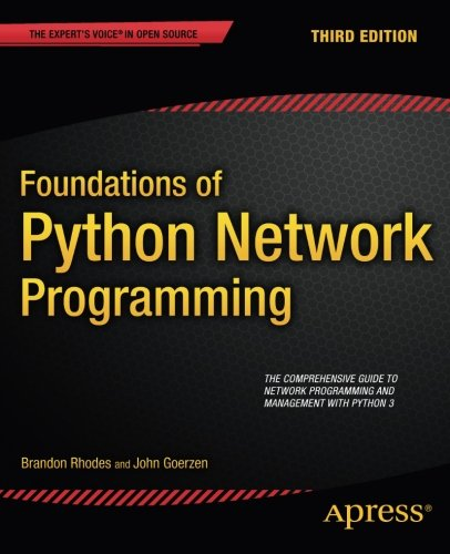 Book cover of Foundations of Python Network Programming by Brandon Rhodes