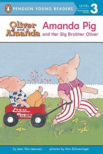 Amanda Pig and Her Big Brother Oliver (Oliver and Amanda)